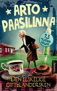 Den elskelige giftblandersken - Arto Paasilinna pdf epub