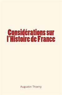 Considerations Sur L'Histoire de France