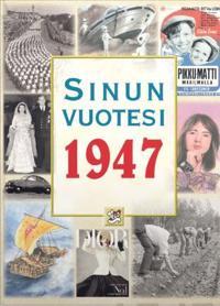 Sinun Vuotesi 1947