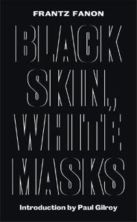 an analysis of franz fanons book black skin white mask Fanon initially intended his now seminal work black skin, white masks as the  final year  fanon accepted, and the book was published in 1952 when fanon  was 27 years old it  'metatheoretical' analysis of how its various theoretical  concerns and influences fit  in peau noire, masques blancs, by frantz fanon  paris.