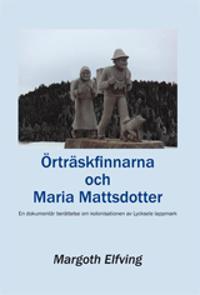 Örträskfinnarna och Maria Mattsdotter