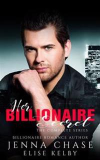 Her Billionaire Secret: The Complete Series