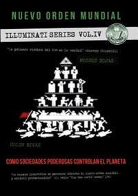 Nuevo Orden Mundial - Series Illuminati Iv
