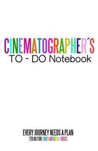 Cinematographers to Do Notebook: Cinema Notebooks for Cinema Artists