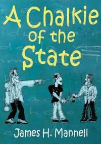 Chalkie of the State