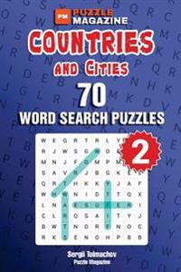 Countries and Cities - 70 Word Search Puzzles (Volume 2)