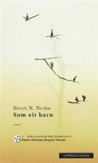 Som eit barn - Sivert N. Nesbø | Ridgeroadrun.org