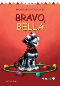 Bravo, Bella