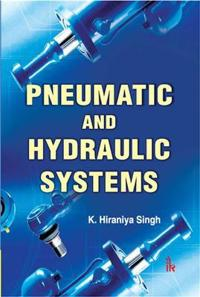 Pneumatic and Hydraulic Systems