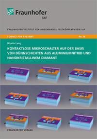 Kontaktlose Mikroschalter auf der Basis von Dünnschichten aus Aluminiumnitrid und nanokristallinem Diamant