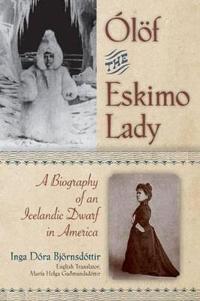 Olof the Eskimo Lady