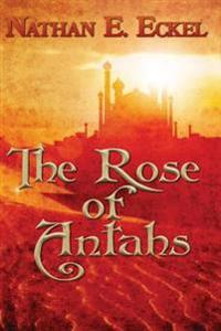 The Rose of Antahs