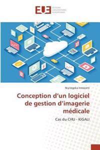 Conception d'un logiciel de gestion d'imagerie médicale