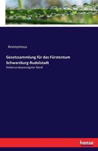 Gesetzsammlung Fur Das Furstentum Schwarzburg-Rudolstadt