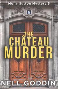 The Chateau Murder