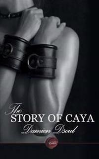 The Story of Caya