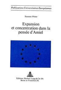 Expansion Et Concentration Dans La Pensee D'Amiel