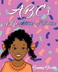 ABCs of Life : Stories of Tamika