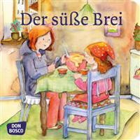 Der süße Brei (Mini-Bilderbuch)