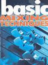 Basic Mixing Techniques