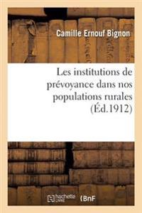 Les Institutions de Prevoyance Dans Nos Populations Rurales