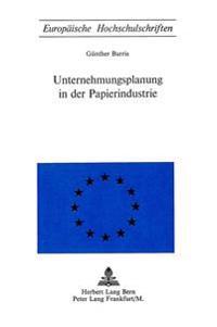 Unternehmungsplanung in Der Papierindustrie