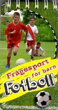 Frågesport för barn : fotboll