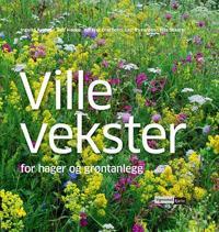 Ville vekster; for hager og grøntanlegg