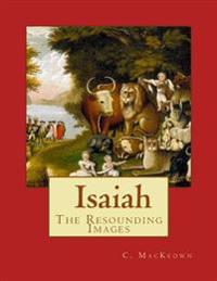 Isaiah, the Resounding Images