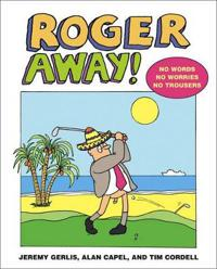 Roger Away!