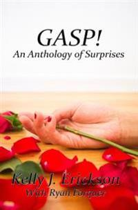 Gasp!: An Anthology of Surprises
