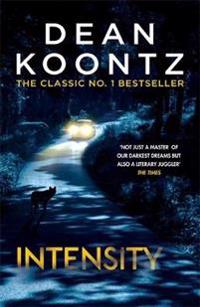 Intensity - a powerful thriller of violence and terror