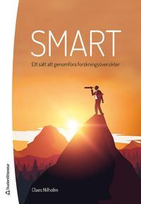 SMART - ett sätt att genomföra forskningsöversikter