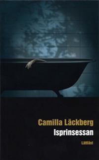 Isprinsessan / Lättläst - Camilla Läckberg pdf epub