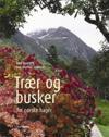 Trær og busker; for norske hager