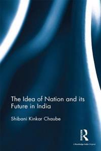Idea of Nation and its Future in India