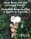 How Beau the Cat Learned French / Comment Beau Le Chat a Appris Le Francais
