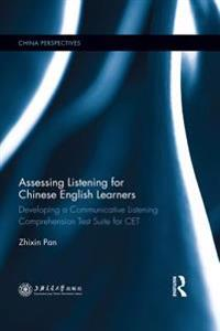 Assessing Listening for Chinese English Learners
