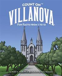 Count on Villanova: Fun Facts from 1 to 12