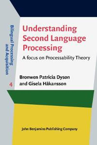 Understanding Second Language Processing