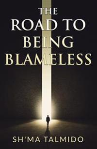 The Road to Being Blameless