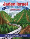 Jaden Israel: America by Train: The California Zephyr