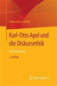 Karl-Otto Apel Und Die Diskursethik: Eine Einfuhrung