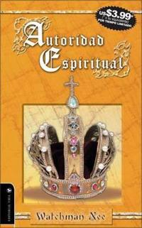 Autoridad Espiritual / Spiritual Authority