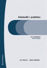 Arbetsrätt i praktiken : en handbok