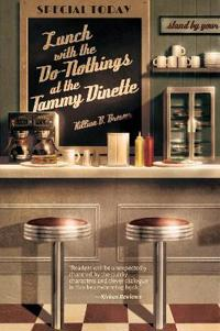 Lunch With the Do-Nothings at the Tammy Dinette