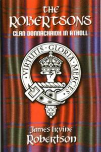 Robertsons, Clan Donnachaidh in Atholl