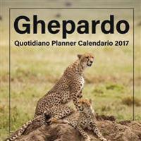 Ghepardo: Quotidiano Planner Calendario 2017