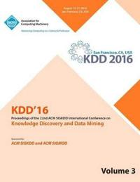 Kdd 16 22nd International Conference on Knowledge Discovery and Data Mining Vol 3