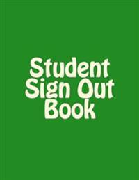 The Student Sign Out Book